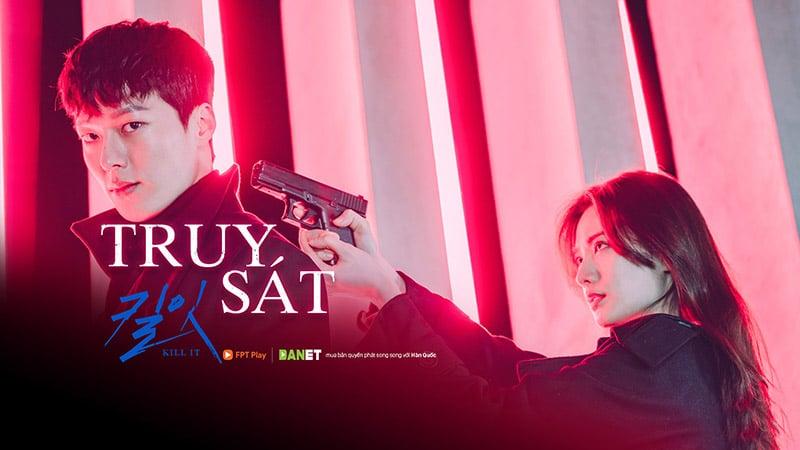 Kill It/ Truy Sát (Jang Ki Yong, Nana)