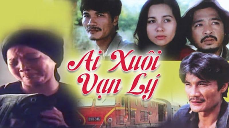 Ai Xuôi Vạn Lý (1996)