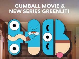 """""""Thế giới kỳ diệu của Gumball"""" trở lại với Movie và Series mới"""